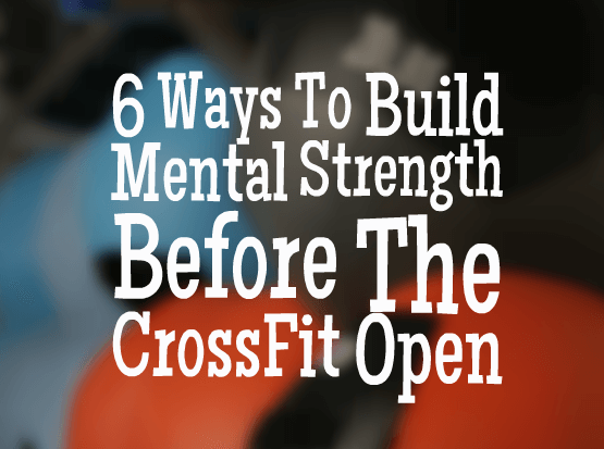How-To-Build-Mental-Strength-Before-A-Competition